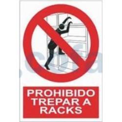 SEÑAL POLIESTILENO PROHIBIDO TREPAR A PACKS