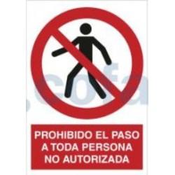 SEÑAL POLIETILENO PROHIBIDO EL PASO A TODA PERSONA NO AUTORIZADA 297X210 MM